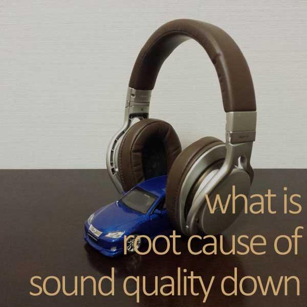 カーオーディオの音質劣化原因
