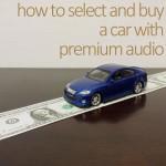 カーオーディオが高音質な音がいい車を見分ける試乗/試聴方法6つのコツ