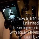 音楽聴き放題サービスをオフラインでハイレゾ音質相当で聴く方法