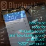 Bluetoothには高音質接続と低音質接続があった!正しい接続方式・機器の選び方